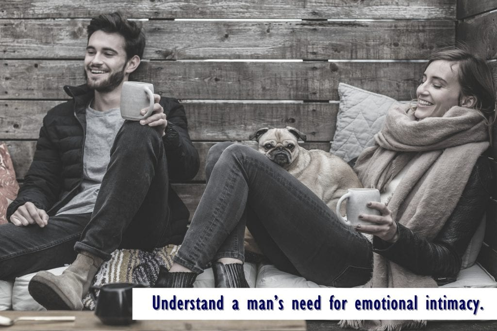 Understand a man's need for emotional intimacy